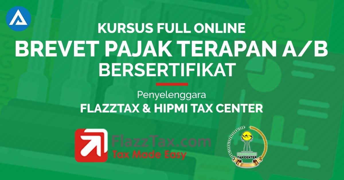 Kursus online brevet pajak terapan AB bersertifikat flazztax hipmi tax center arkademi
