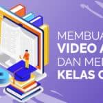 feature image Membuat Video Ajar dan Membuka Kelas Online di Arkademi