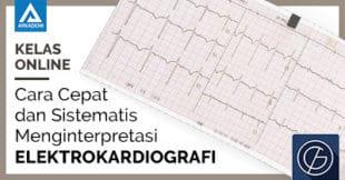 kursus online arkademi Cara Cepat dan Sistematis dalam Menginterpretasi Elektrokardiografi bersertifikat garda medica