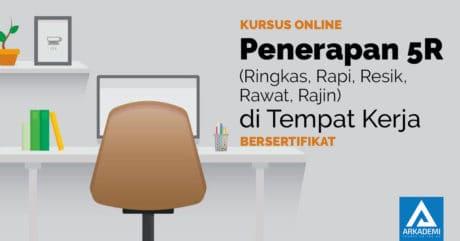 Implementasi 5R di tempat kerja - Bersertifikat kursus online arkademi feature image
