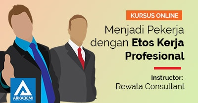 arkademi kursus online Menjadi Pekerja dengan Etos Kerja Profesional rewata feature image