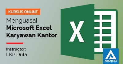 feature image arkademi kursus online Menguasai Microsoft Excel untuk Karyawan Kantor lkp duta