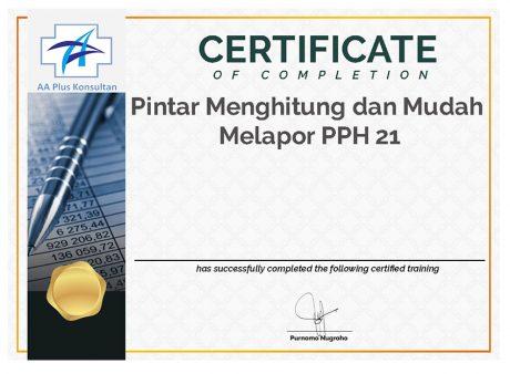 CERT PINTAR MENGHITUNG DAN MUDAH MELAPOR PPH 21