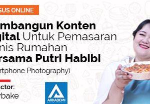 Membangun Konten digital untuk pemasaran bisnis rumahan bersama putri Habibi (Smartphone Photography)