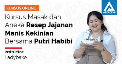 Thumbnail - Kursus Masak dan Aneka Resep Jajanan Manis Kekinian Bersama Putri Habibi