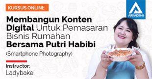 Membangun Konten digital untuk pemasaran bisnis rumahan bersama putri Habibi (Smartphone Photography) (1)