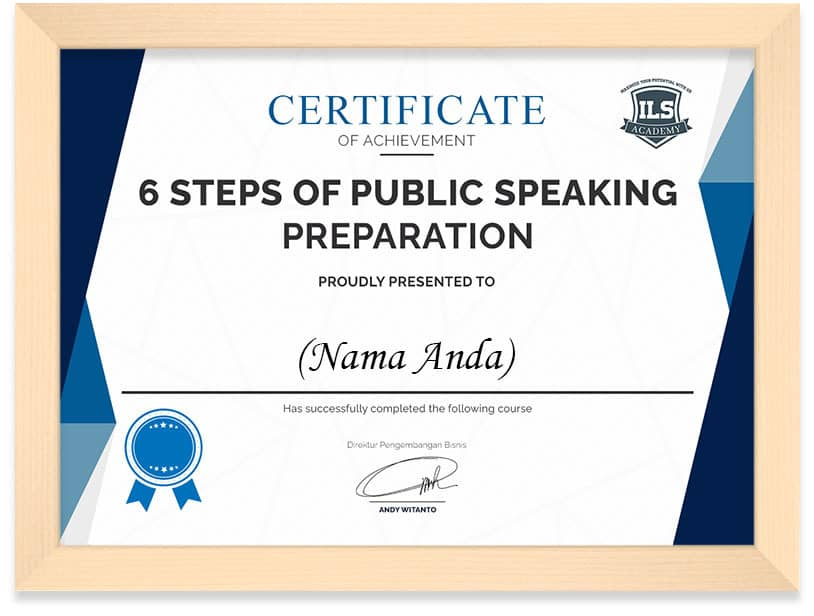 Arkademi Kursus Online- Sertifikat 6 STEPS OF PUBLIC SPEAKING PREPARATION Frame