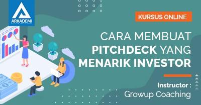 Arkademi Kursus Online - Thumbnail Cara Membuat Pitchdeck yang Menarik Investor