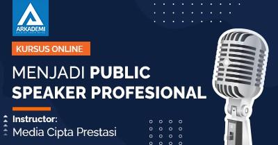 Arkademi - Thumbnail MENJADI PUBLIC SPEAKER PROFESIONAL