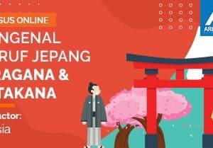 Arkademi Kursus Online - Thumbnail Mengenal Huruf Jepang (Hiragana - Katakana)