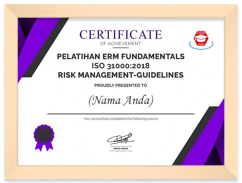 Arkademi Kursus Online-Sertifikat PELATIHAN ERM FUNDAMENTALS ISO 31000 2018 RISK MANAGEMENT-GUIDELINES frame