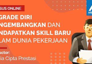 Arkademi Kursus Online - Thumbnail UPGRADE DIRI Mengembangkan dan Mendapatkan Skill Baru dalam pekerjaan