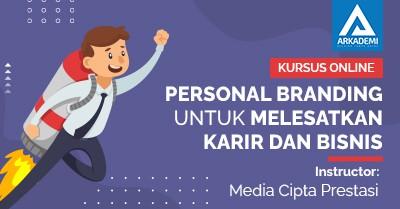 Arkademi Kursus Online - Thumbnail Personal Branding untuk Melesatkan Karir dan Bisnis