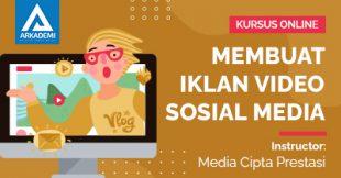 Arkademi Kursus Online - THUMBNAIL Membuat video Iklan Menarik Untuk Sosial Media
