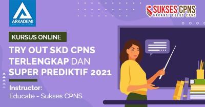 Arkademi Kursus Online - Thumbnail Try Out SKD CPNS Terlengkap dan Super Prediktif 2021