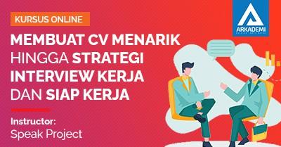 Arkademi Kursus Online - Thumbnail Membuat CV Menarik Hingga Strategi interview Kerja dan Siap Kerja REV