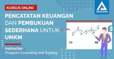 Arkademi Kursus Online - Thumbail Pencatatan Keuangan dan Pembukuan Sederhana Untuk UMKM
