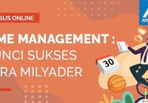Arkademi Kursus Online - Thumbnail Time Management Kunci Sukses Para Milyader