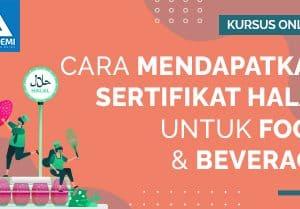 Arkademi Kursus Online - Thumbnail Cara Mendapatkan Sertifikat Halal Untuk Food & Baverage