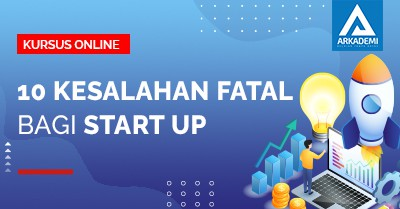 10 Kesalahan fatal bagi Start Up