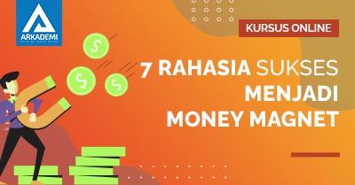 Arkademi KursusOnline- Thumbnail Rahasia sukses menjadi money magnet