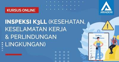 Arkademi Kursus Online - Thumbnail Sertifikat Inspeksi K3LL