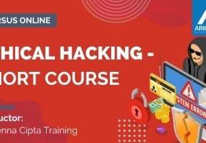 Arkademi Kursus Online - Thumbnail Ethical Hacking - Short Course