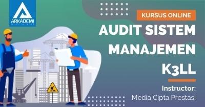 Arkademi Kursus Online - Thumbnail Audit Sistem Manajemen K3LL