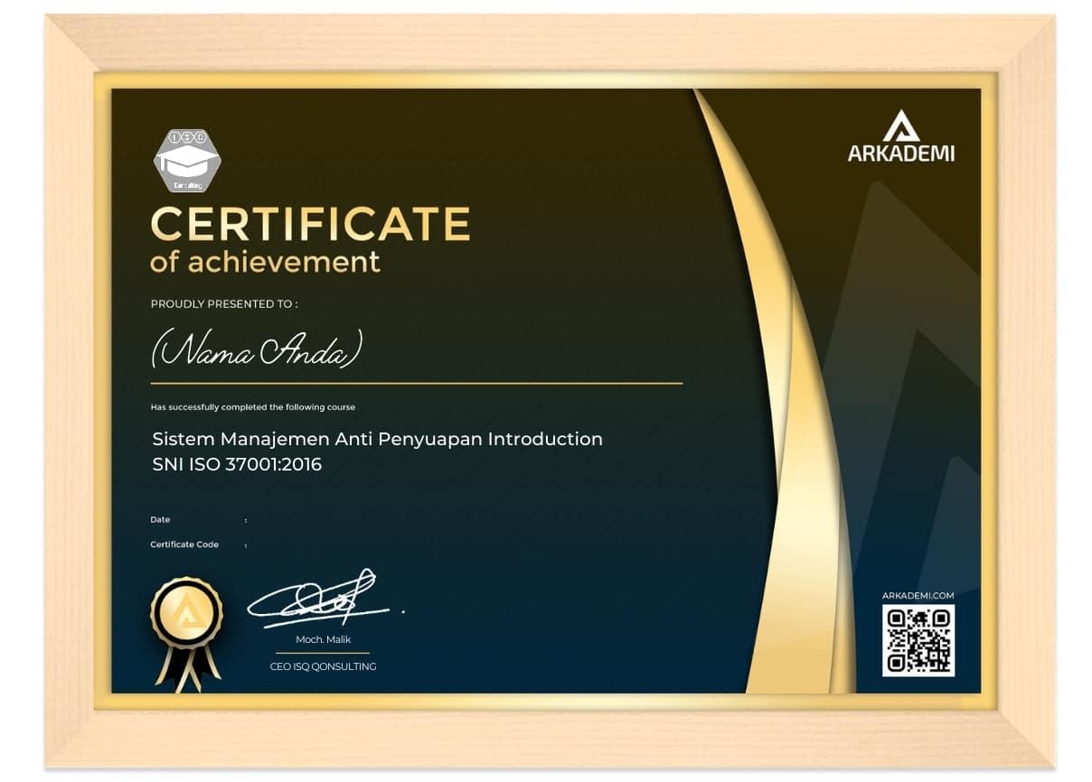 Arkademi Kursus Online - Sertifikat Sistem Manajemen Anti Penyuapan Introduction SNI ISO 37001 2016 Frame