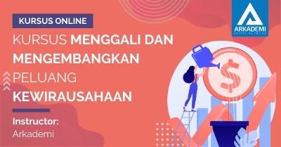 Arkademi Kursus Online - Thumbnail Kursus Menggali dan Mengembangkan Peluang Kewirausahaan
