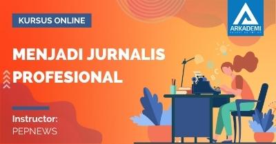 Arkademi Kursus Online - Thumbnail Menjadi Jurnalis Profesional