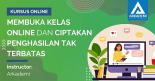 Arkademi Kursus Online - Thumbnail Membuka Kelas Online dan Ciptakan Penghasilan Tak Terbatas