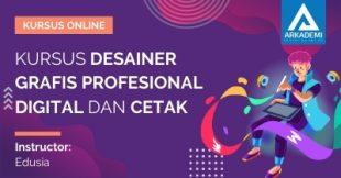 Arkademi Kursus Online - Thumbnail Kursus Desainer Grafis Profesional Digital dan Cetak