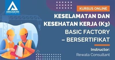 Arkademi Kursus Online - Thumbnail Keselamatan dan Kesehatan Kerja (K3) Basic Factory – Bersertifikat