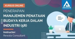 Kursus Online Penerapan Manajemen Penataan Budaya Kerja dalam Industri (5R)
