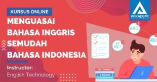 Arkademi Kursus Online - Thumbnail Menguasai Bahasa Inggris Semudah Bahasa Indonesia