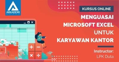 Arkademi Kursus Online - Thumbnail Menguasai Microsoft Excel untuk Karyawan Kantor