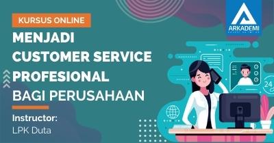 Arkademi Kursus Online - Thumbnail Menjadi Customer Service Profesional bagi Perusahaan