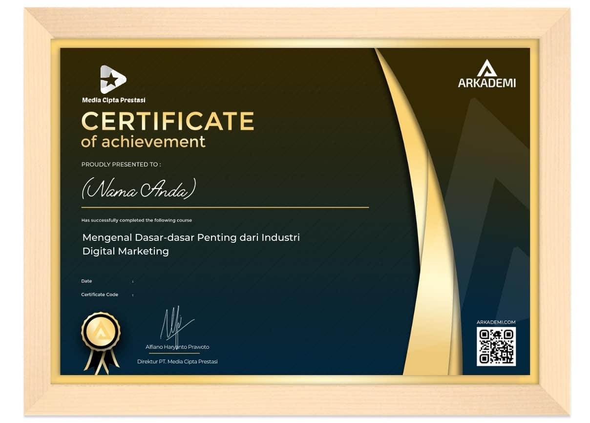 Arkademi Kursus Online - Sertifikat Mengenal Dasar-dasar Penting dari Industri Digital Marketing Frame