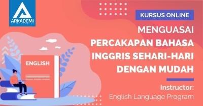 Arkademi Kursus Online - Thumbnail Menguasai Percakapan Bahasa Inggris Sehari-hari dengan Mudah