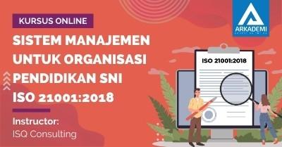 Arkademi Kursus Online - Thumbnail Sistem Manajemen untuk Organisasi Pendidikan SNI ISO 21001 2018