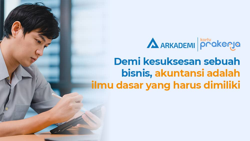 Kursus Akuntansi Prakerja Arkademi