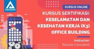 Arkademi Kursus Online - Thumbnail Kursus Sertifikasi_ Keselamatan dan Kesehatan Kerja (K3) Office Building