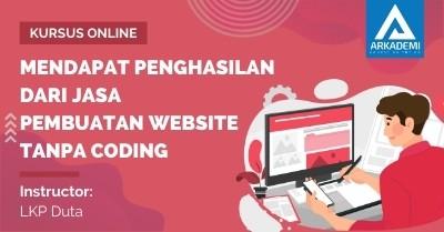 Arkademi Kursus Online - Thumbnail Mendapat Penghasilan Dari Jasa Pembuatan Website Tanpa Coding