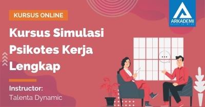 Arkademi Kursus Online - Thumbnail Kursus Simulasi Psikotes Kerja Lengkap