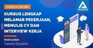 Arkademi Kursus Online - Thumbnail Kursus Lengkap Melamar Pekerjaan, Menulis CV dan Interview Kerja