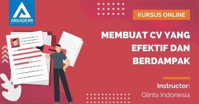 Arkademi Kursus Online - Thumbnail Membuat CV Yang Efektif dan Berdampak
