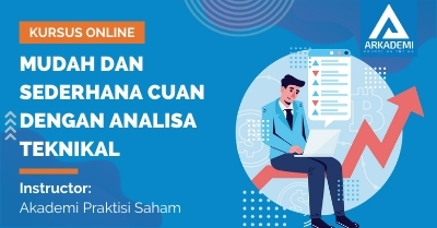 Arkademi Kursus Online - Thumbnail Mudah dan Sederhana Cuan Dengan Analisa Teknikal