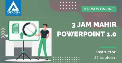 Arkademi Kursus Online - Thumbnail 3 Jam Mahir Powerpoint 1.0