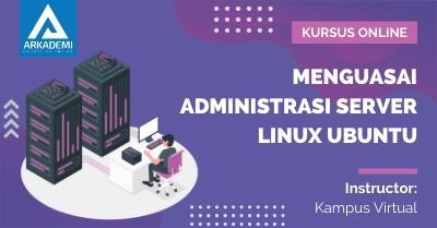 Arkademi Kursus Online - Thumbnail Menguasai Administrasi Server Linux Ubuntu